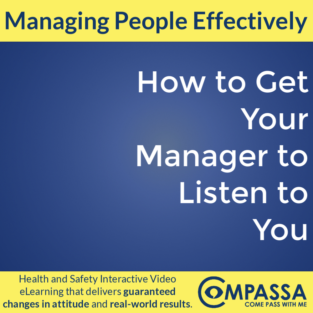 How to Get Your Manager to Listen to You