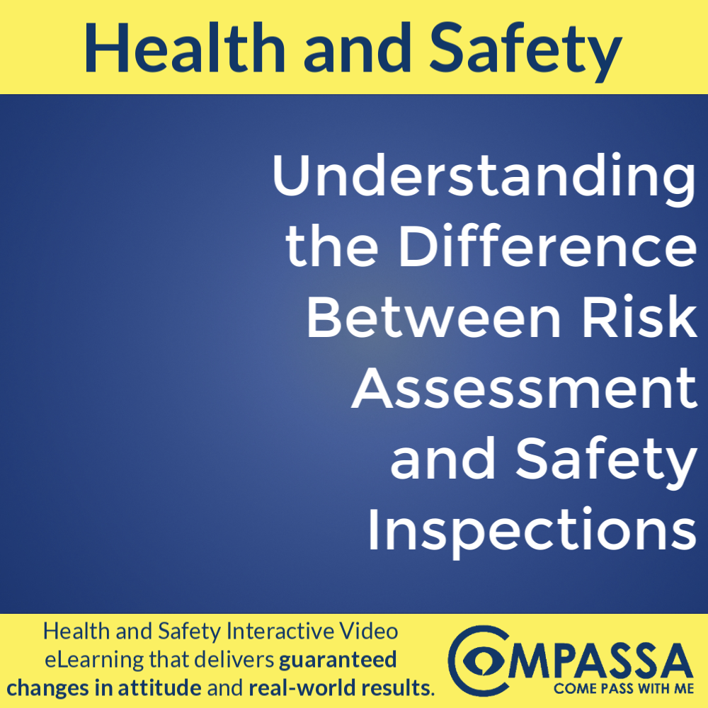 Understanding the Difference Between Risk Assessment and Safety Inspections